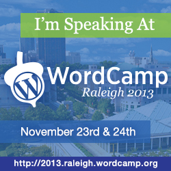 WordCamp Raleigh 2013 Speaker
