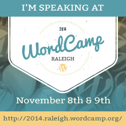 WordCamp Raleigh 2014 Speaker